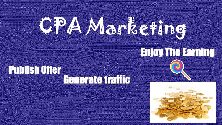 CPA Marketing Total guideline And CPA Actions