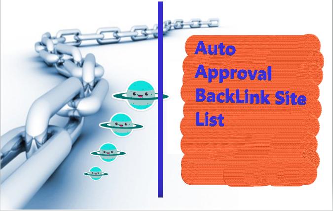 High PR Backlink sites list | Auto Approve Backlink