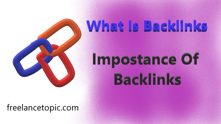 What Are Backlinks In SEO And Importance Of Backlinks