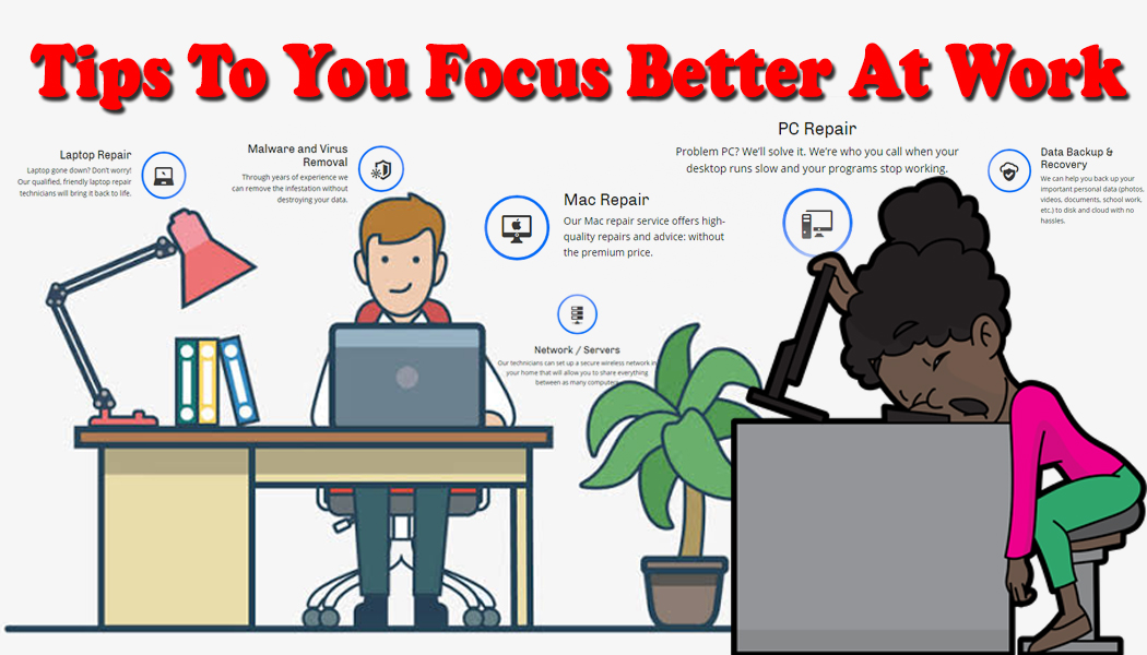 Tips To Help You Focus Better At Work